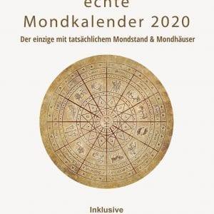 Der siderische Mondkalender 2020 - der echte Mondkalender