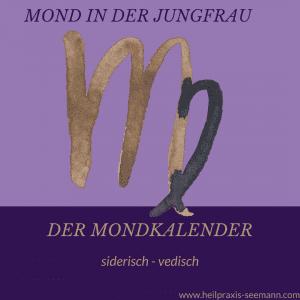 Der Mondkalender siderisch vedisch Jungfrau (1)